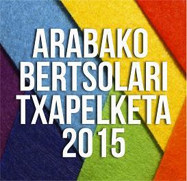 ARABAKO BERTSOLARI TXAPELKETA 2015