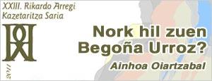 Nork hil zuen Begoña Urroz?