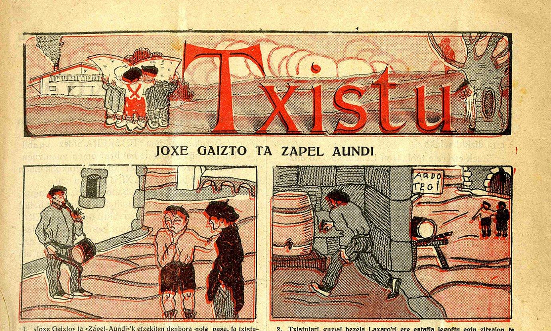 <em>Txistu</em> komiki-aldizkariaren lehen zenbakiaren azala. 1927ko urtarrilaren 2ko <em>Argia</em>-rekin azaldu zen lehenbiziko. ©Z / EZEZAGUNA