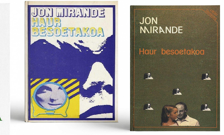 1970ean lehen aldiz argitara atera zenetik Jon Miranderen <em>Haur besoetakoa</em> eleberriak izan dituen edizioen azalak. ©BERRIA