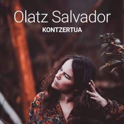 OLATZ SALVADOR - KONTZERTUA