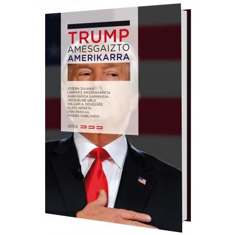 Trump, amesgaizto amerikarra
