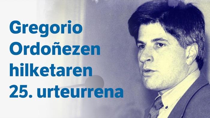 Gregorio Ordoñezen hilketaren 25. urteurrena