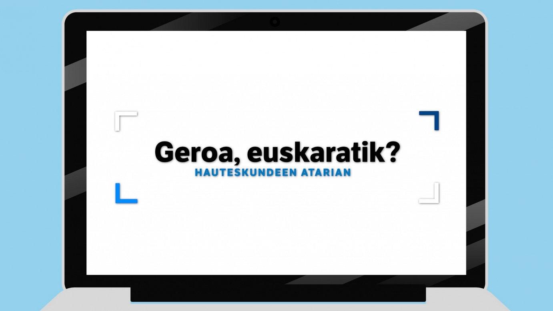 Hauteskundeen atarian – Geroa, euskaratik?