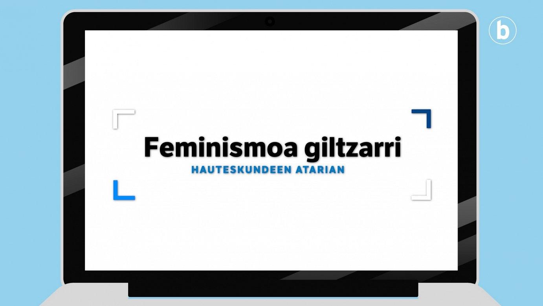 Hauteskundeen atarian – Feminismoa giltzarri