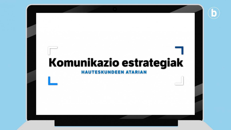 Hauteskundeen atarian – Komunikazio estrategiak