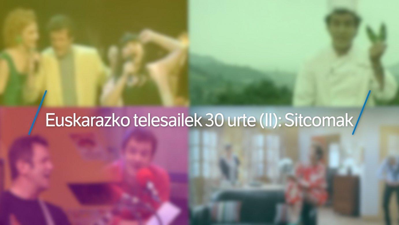 Euskarazko telesailek 30 urte (II): Sitcomak