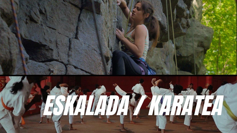 SEIGARREN UZTAIA | Hizpidean, eskalada eta karatea