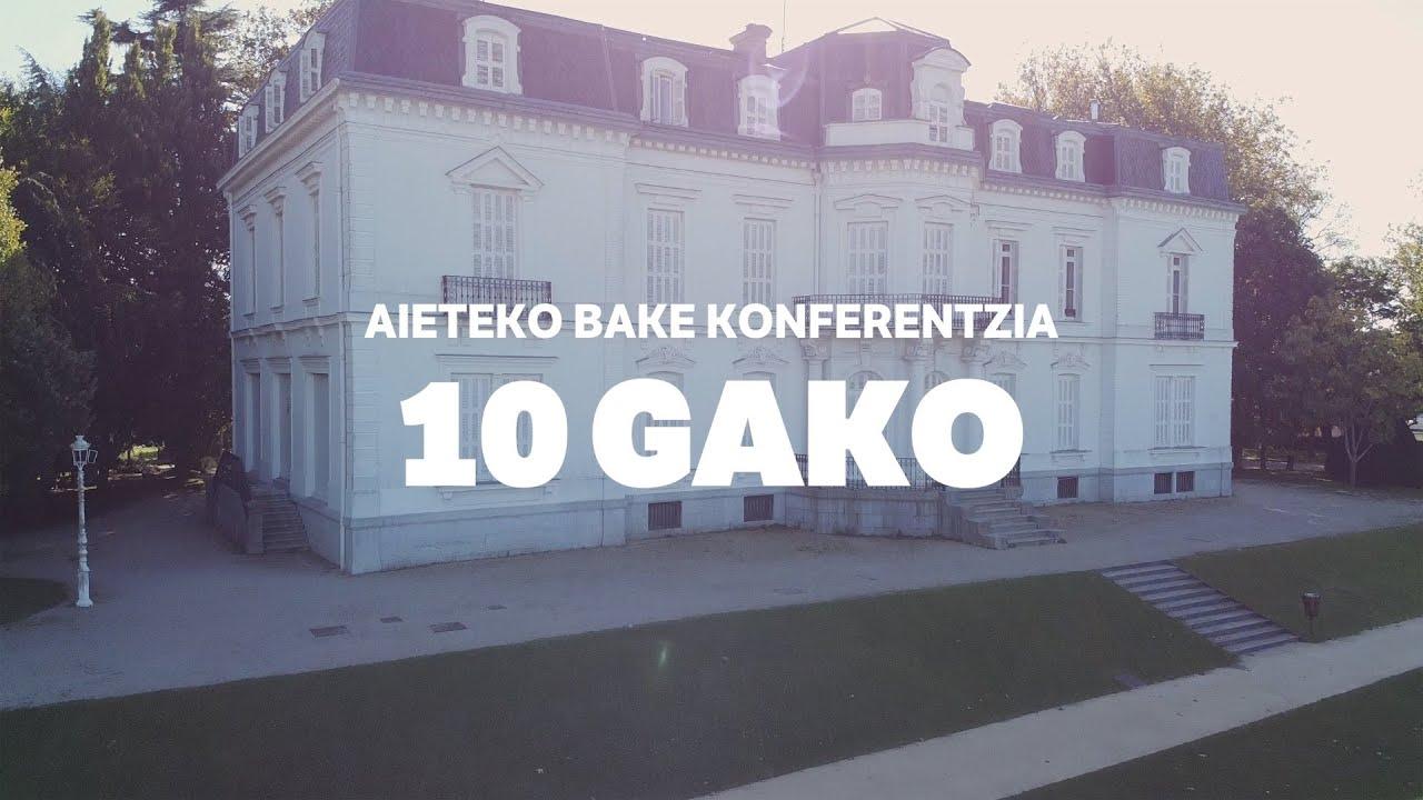 Aieteko Bake Konferentzia: 10 urte, 10 gako